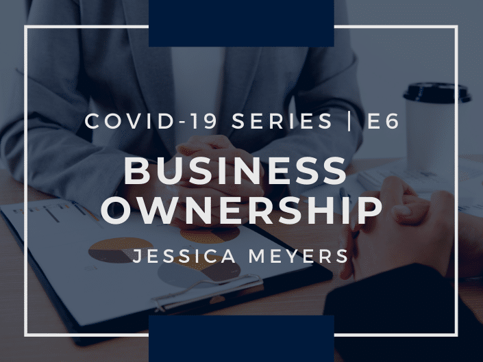 E6: COVID-19 and Business Ownership